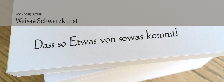 Weiss- und Schwarzkunst